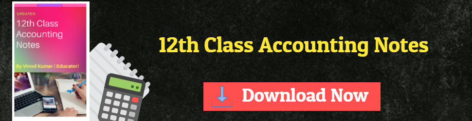 Class 12th Accountancy Notes | Education