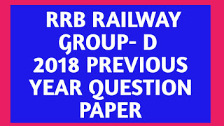 RRB GROUP - D 2018 PREVIOUS YEAR QUESTION PAPER SOLVED