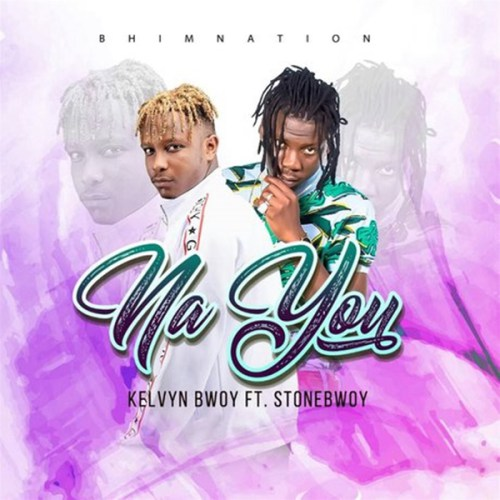 Kelvyn Boy ft. StoneBwoy – Na You (Prod. by Rekx)