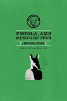 Portada de Pistola, amb música de fons de Jonathan Lethem
