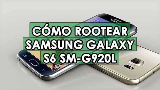 Cómo ROOTEAR Samsung Galaxy S6 SM-G920L