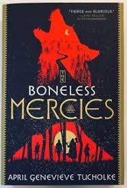 https://www.goodreads.com/book/show/36949995-the-boneless-mercies?ac=1&from_search=true