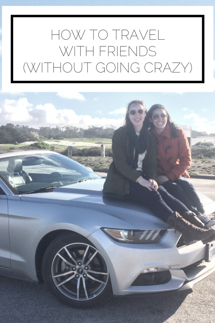 Click to read now or pin to save for later! Traveling with friends is a joy...and a stress. Find out how to travel with friends, without going crazy
