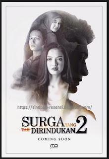 Sinopsis film SURGA YANG TAK DI RINDUKAN 2, film bioskop Indonesia terbaru