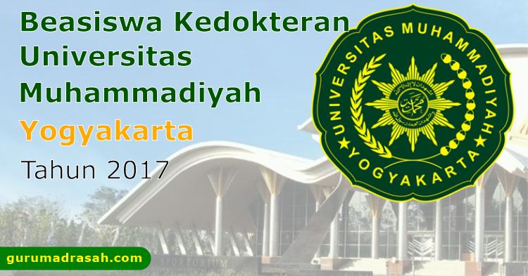 Beasiswa Kedokteran Universitas Muhammadiyah Yogyakarta Tahun 2017 Guru Madrasah