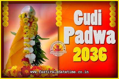 2036 Gudi Padwa Pooja Date & Time, 2036 Gudi Padwa Calendar