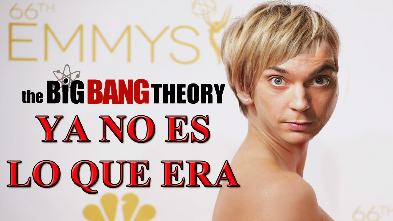 The Big Bang Theory ya no es lo que era
