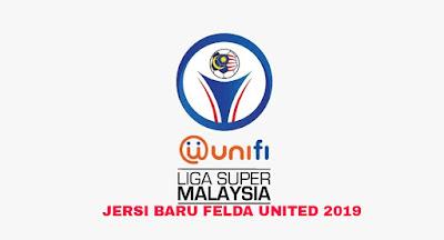 Gambar Rekaan dan Harga Jersi Baru Felda United 2019