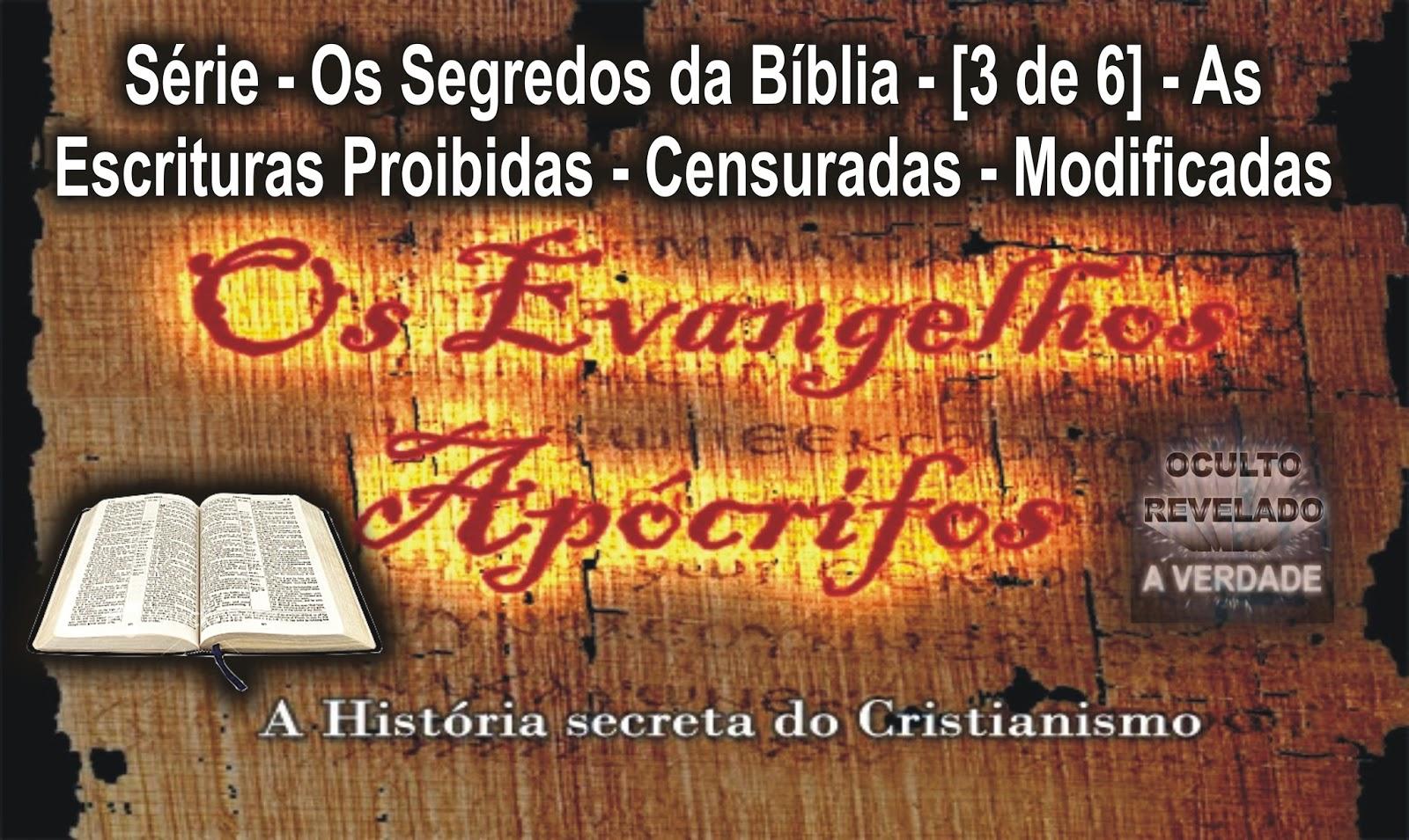 OCULTO REVELADO: A VERDADE: Série - Os Segredos da Bíblia