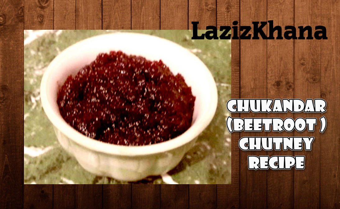 चुकंदर की ज़ायकेदार चटनी बनाने की विधि - Beet Root Chutney Recipe in Hindi.