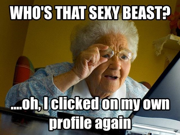 Who's that sexy beast? oh I clicked on my own profile again