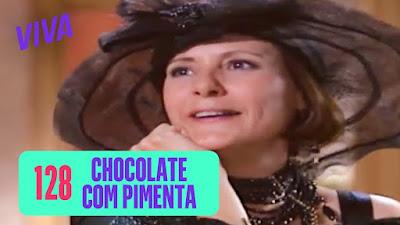 Sassaricando No VIVA! Capítulo 7 - Chocolate Com Pimenta Capítulo 128