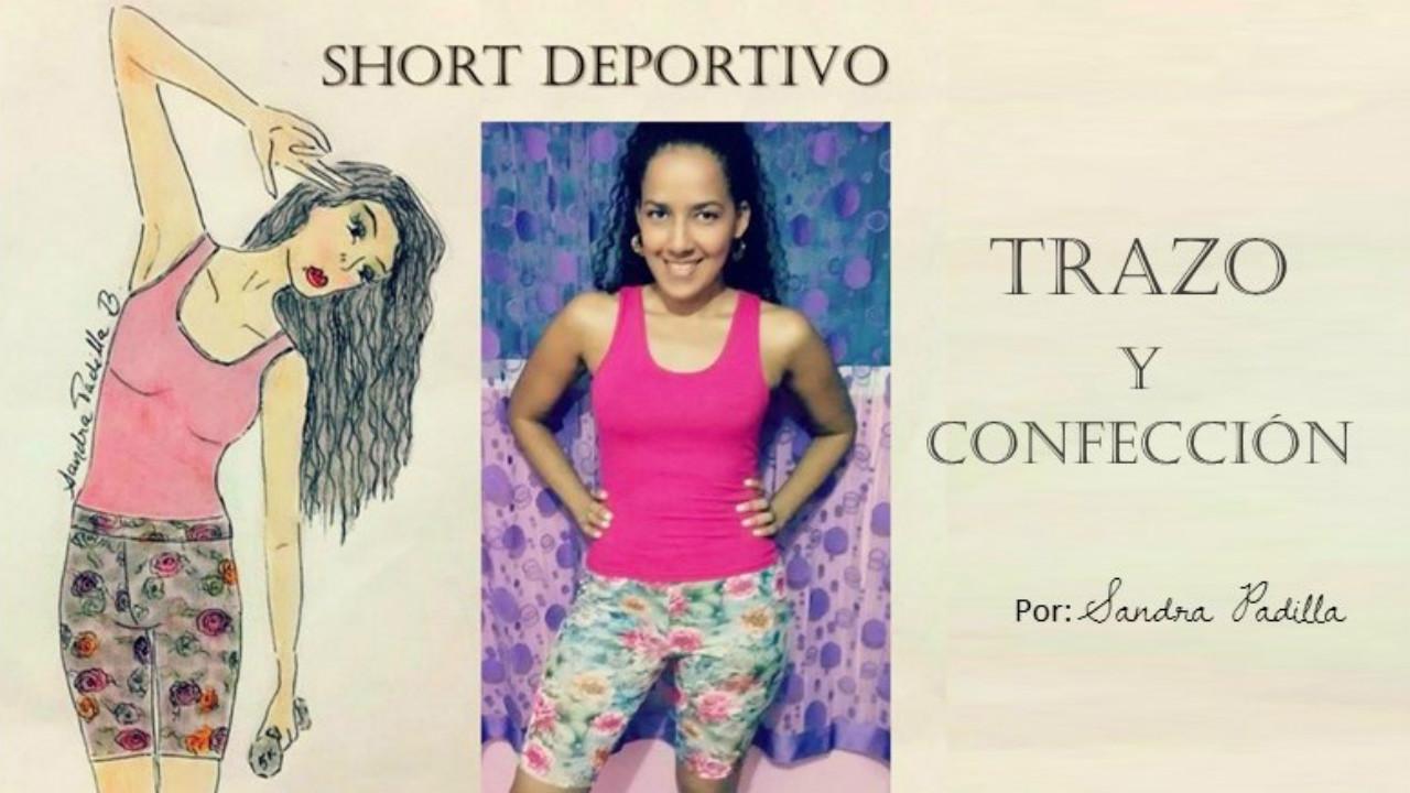 dca6fe6c5897 Aprende con SANDRA PADILLA : Cómo hacer un Pantalón o Short Deportivo