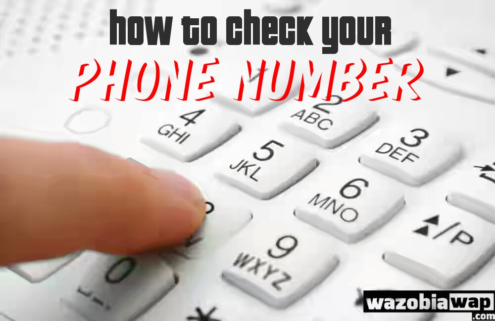 how to check your phone number on iphone how to check your phone number on mtn airtel glo 20768