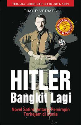 Hitler Bangkit Lagi by Timur Vermes Pdf