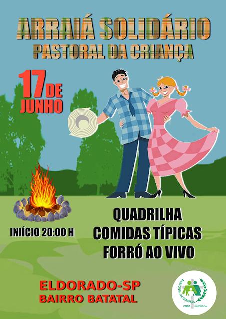 Arraiá Solidário Pastoral da Criança 2017 em Eldorado-SP
