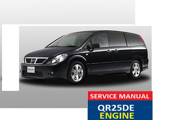 Nissan Presage Service manual QR25DE Engine