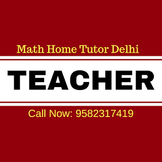 Home Tuition in Delhi for Maths.
