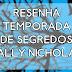 |Resenha| Temporada de Segredos - Sally Nicholls
