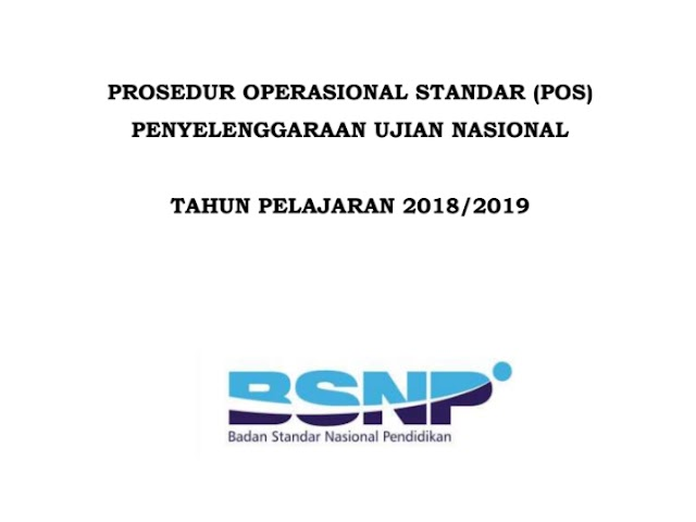 Prosedur Operasional Standar Penyelenggaraan UN dan USBN 2019, Unduh di Sini