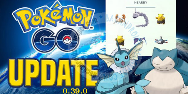 Update pokemon Go  0.39 APk terbaru For Android