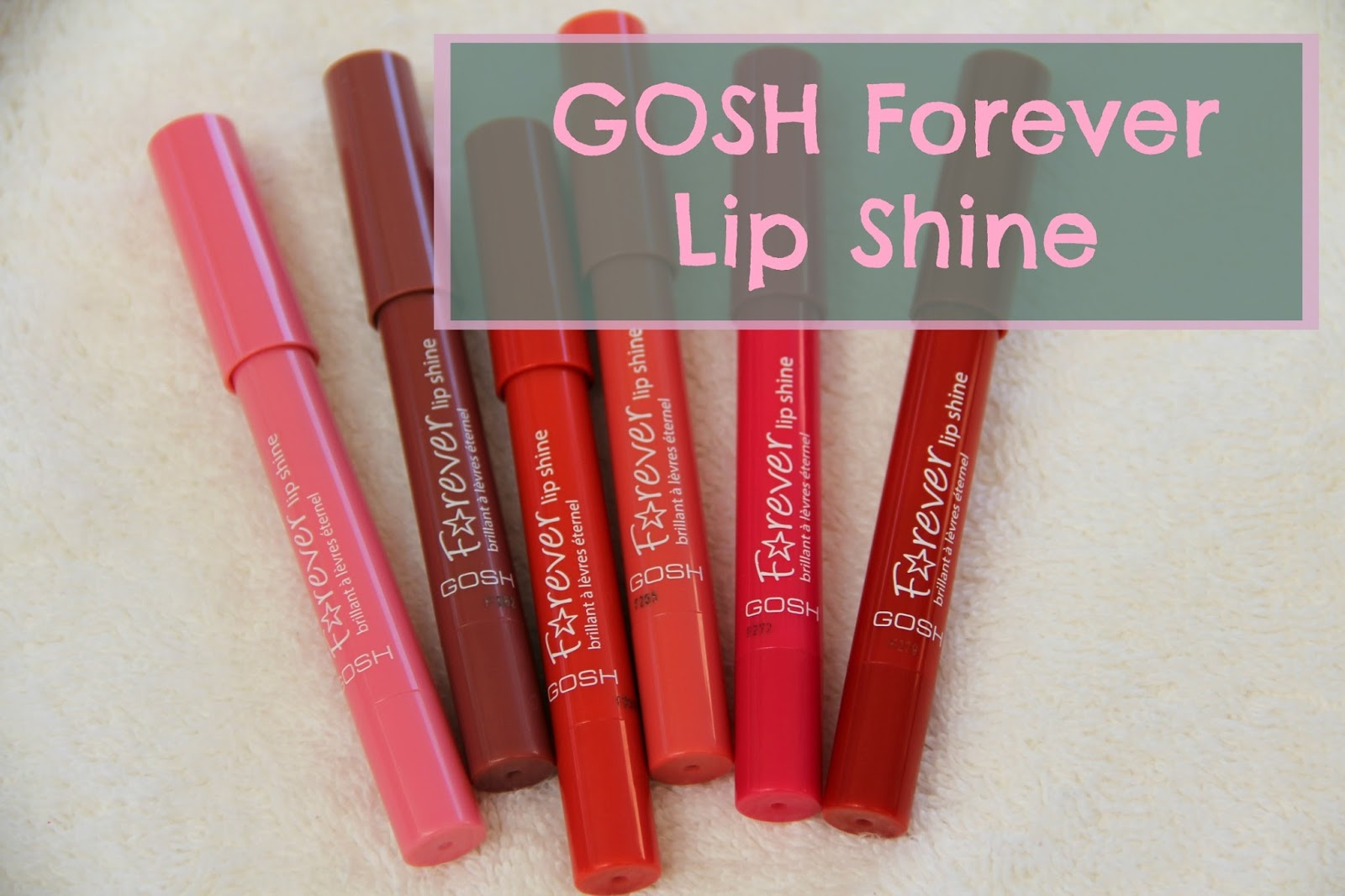 39113d9243a GOSH Forever Lip Shine Swatches & Review — Raincouver Beauty