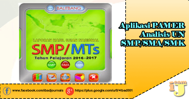 Pengoperasian Aplikasi Laporan Pemanfaatan Hasil Ujian Nasional Aplikasi PAMER Analisis UN SMP/SMA/SMK