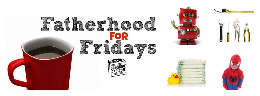 Fatherhood For Fridays Parenting Article Linkup