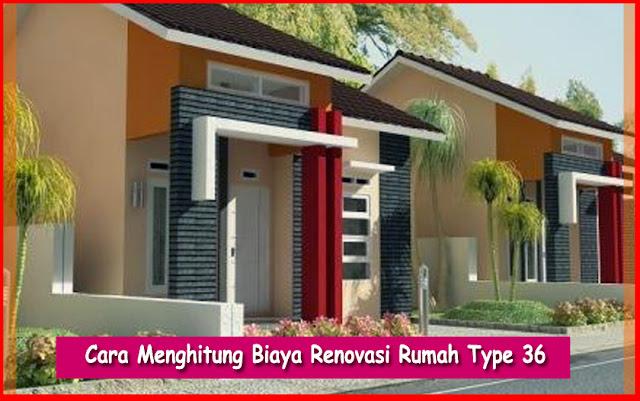 Estimasi Menghitung Biaya Renovasi Rumah Type 36