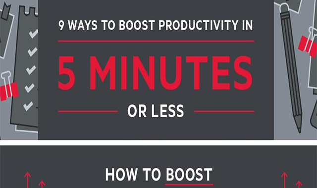9 Ways to Boost Productivity in 5 Minutes or Less #infographic