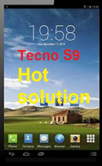 Tecno S9 hot and discharges battery 100% solution