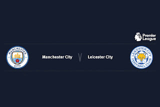 Match Preview Manchester City v Leicester City Premier League