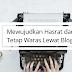 Mewujudkan Hasrat dan Tetap Waras Lewat Blog