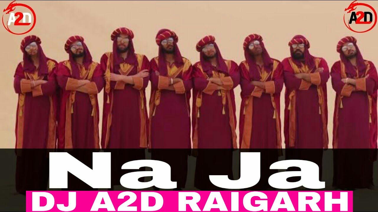 Na Ja DJ Remix Song 2018 - Pav Dharia New Punjabi Song CG Style