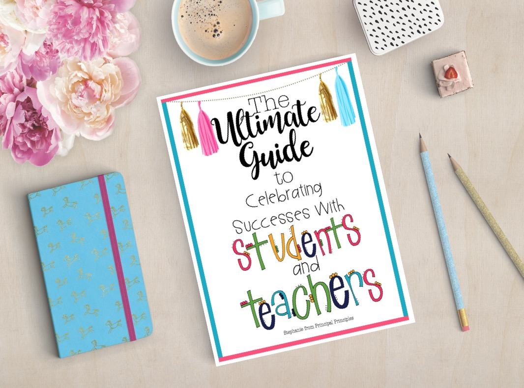 The Ultimate Guide To Celebrating Successes With Students And