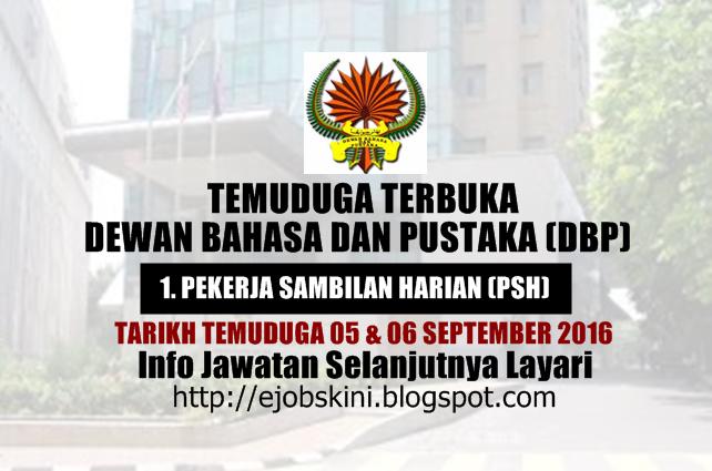 Temuduga Terbuka di Dewan Bahasa dan Pustaka (DBP) September 2016