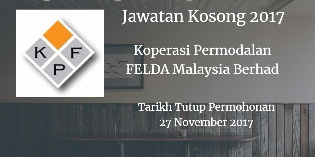 Jawatan Kosong Koperasi Permodalan FELDA Malaysia Berhad 27 November 2017
