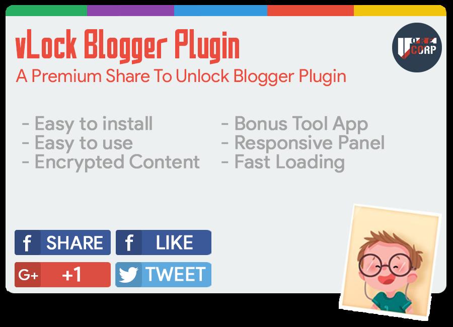 vLock Blogger Plugin - Premium Share To Unlock Blogger Plugin