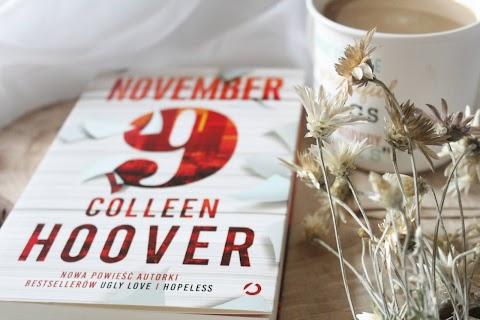 NOVEMBER 9, Colleen Hoover. Historia dwójki ludzi, których połączył ten sam dzień w roku.