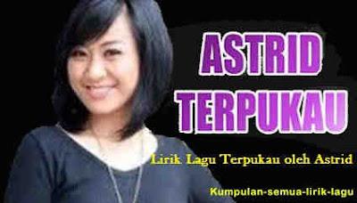 Terpukau - Astrid