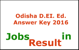 Odisha D.EI. Ed. Answer Key 2016