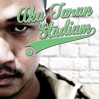 Mel Ramlan - Aku Turun Stadium MP3