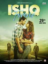 Ishq Forever 2016 Movie Download 300MB