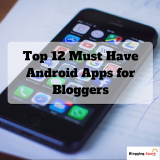 Top-12-Must-Have-Android-Apps-for-Bloggers