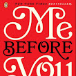 Me Before You by JoJo Moyes - SPOILER FREE REVIEW!