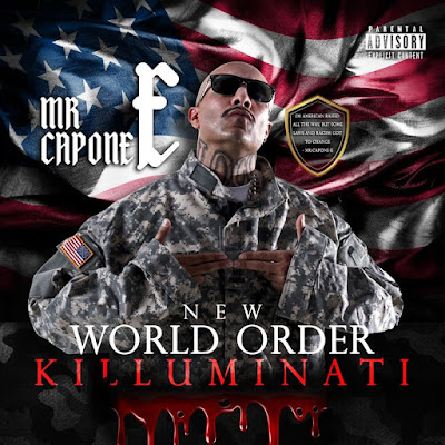 Mr. Capone-E - New World Order (Killuminati) [2017]