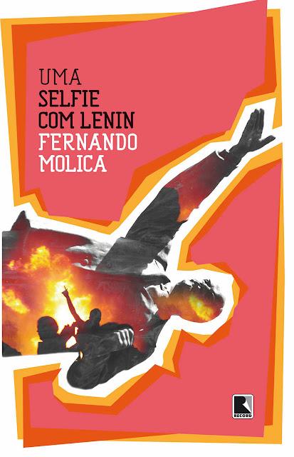Uma selfie com Lenin - Fernando Molica
