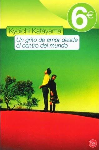 Un Grito De Amor Desde El Centro Del Mundo, de Kyoichi Katayam