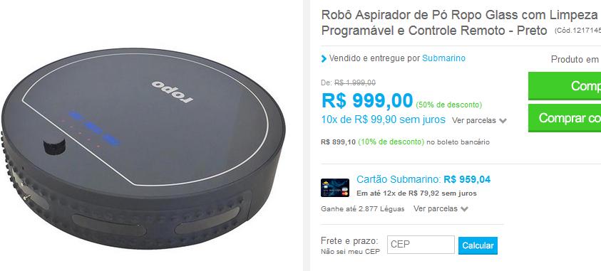 http://www.submarino.com.br/produto/121714561/robo-aspirador-de-po-ropo-glass-com-limpeza-programavel-e-controle-remoto-preto?franq=AFL-03-171644&opn=EMAILSUBA270716