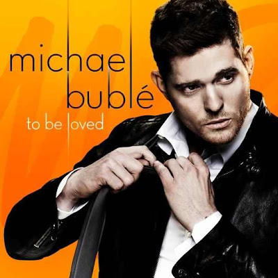 "Michael Buble`""To Be Loved"" album review"